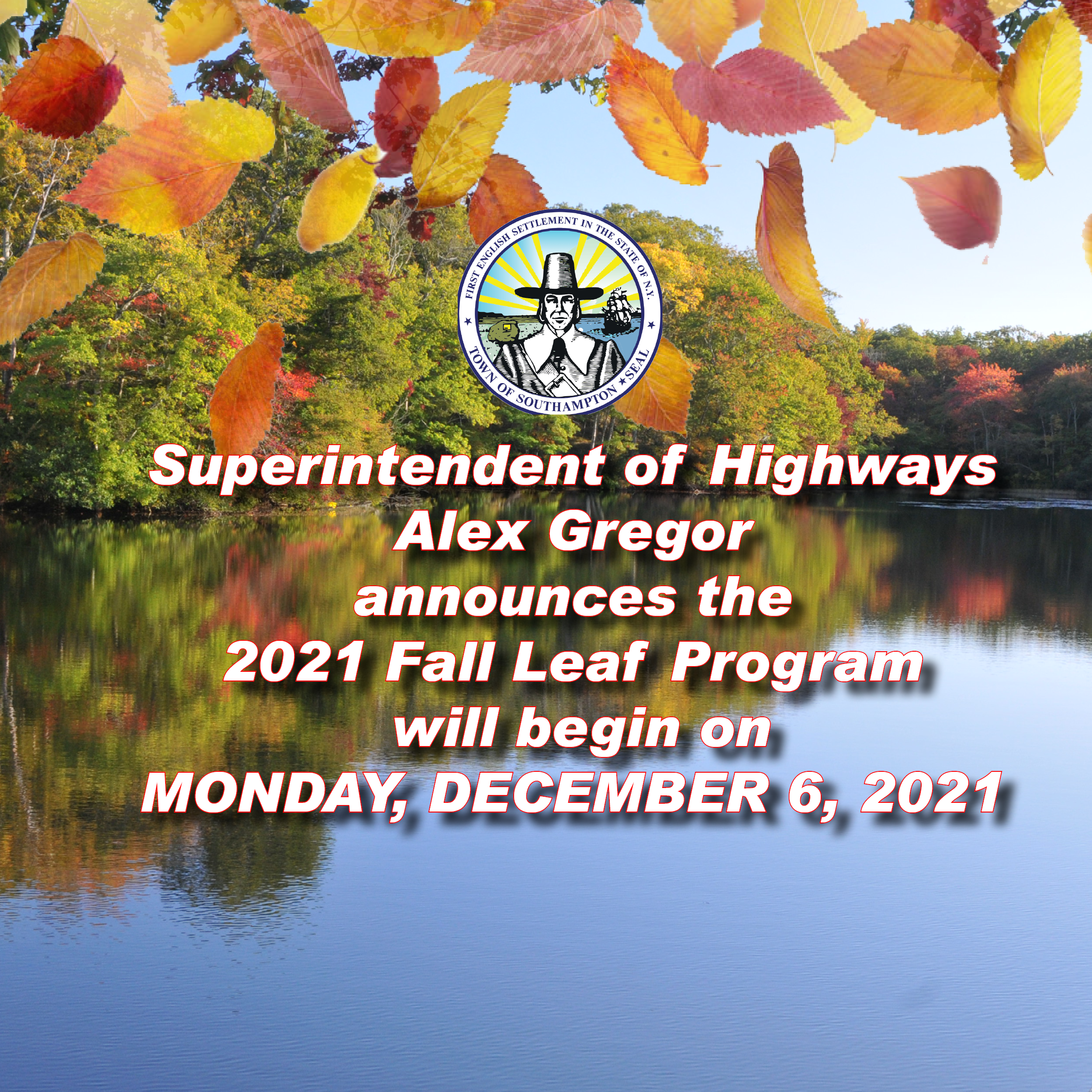 Fall Leaf Program will begin on Monday, December 7, 2020